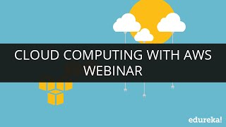 Cloud Computing Tutorial for Beginners - 2   What is Cloud Computing?   AWS Tutorial   Edureka