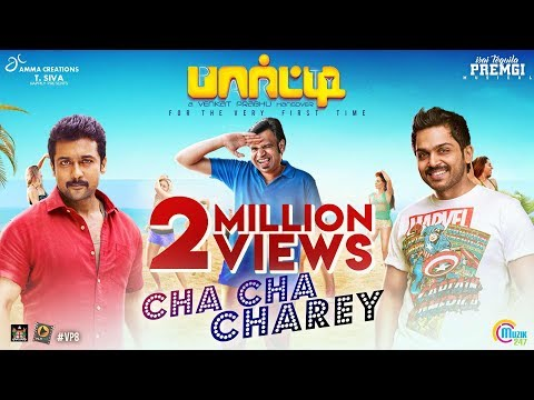 Party Cha Cha Charey Song Video Surya Karthi Venkat Prabhu Premgi Kharesma Official