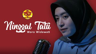 Download lagu Ninggal Tatu Woro Widowati Mp3