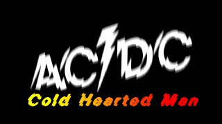 """AC/DC """"Cold hearted man"""" cover"""
