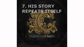 Chiodos - #7 His Story Repeats Itself - Illuminaudio (2010)