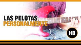 Como tocar Personalmente de Las Pelotas en Guitarra electrica, acustica o clasica CLASE TUTORIAL
