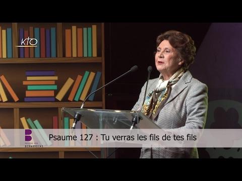 Psaume 127 : Tu verras les fils de tes fils