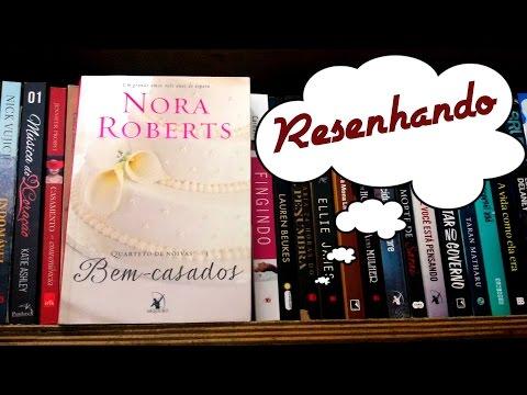 Resenha: Bem casados por Nora Roberts