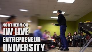 JW Live Entrepreneur University - SF Bay Area/Northern California