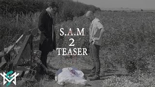 S.A.M - Episode 2 Trailer