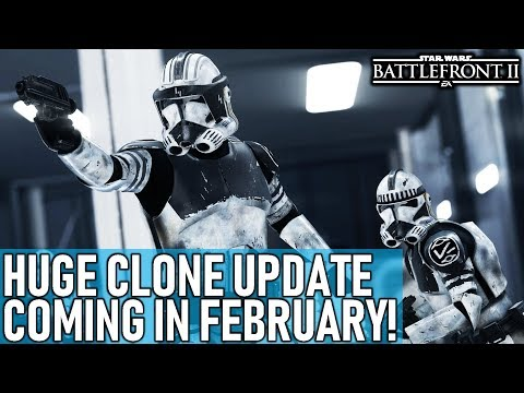 HUGE CLONE UPDATE COMING IN FEBRUARY! Star Wars Battlefront 2