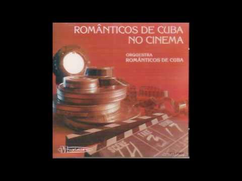 Sabor a Mi Orchestra Romnticos de Cuba