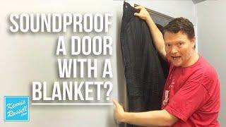 Soundproof Door Test | Using The Producers Choice Door Blanket