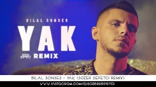 Bilal Sonses   Yak (Sözer Sepetci Remix)