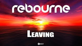Rebourne - Leaving