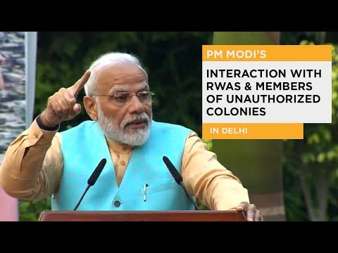 PM Modi's interaction with RWAs & Members of Unauthorized Colonies in Delhi