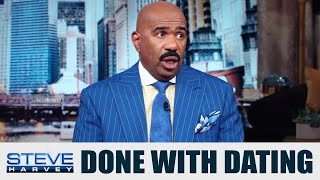 Why abstinence kills your dating life...    STEVE HARVEY