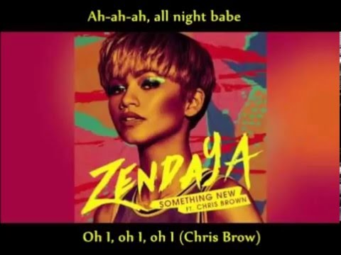 Zendaya  ft Chris Brown – Something New (lyrics – com letra)