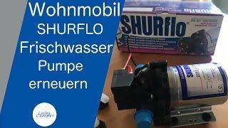 Wohnmobil | Frischwasserpumpe erneuern | Shurflo | DIY | Lucky Camper