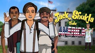 Jack Shukla Chale America    Shudh Desi Endings