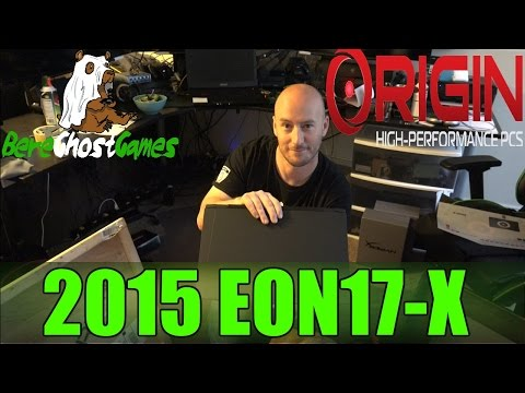 2015 Origin EON17-X Laptop Unboxing