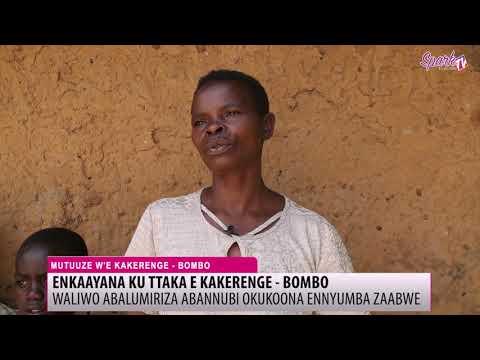 Waliwo abalumiriza abannubi  e Bombo olw'okukoona ennyumba zaabwe