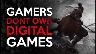 """Gamers No Longer Truly """"OWN"""" The Games That They Buy"""
