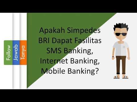 Apakah Simpedes BRI Dapat Fasilitas SMS Banking, Internet Banking, Mobile Banking?