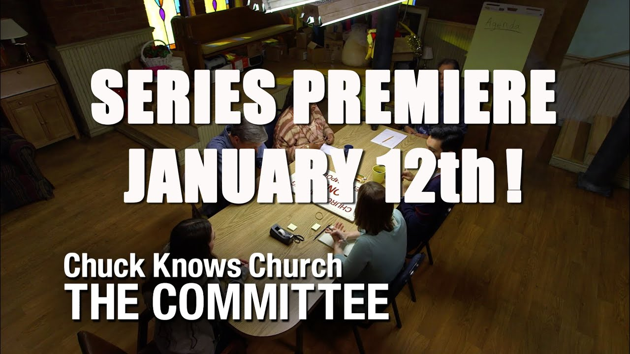 THE COMMITTEE: Series Premiere January 12th! (Chuck Knows Church)