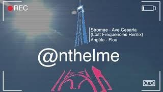 Stromae Ave Cesaria - Angèle Flou - Remix Lost Frequencies - @nthelme