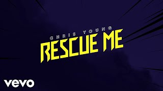 Chris Young Rescue Me