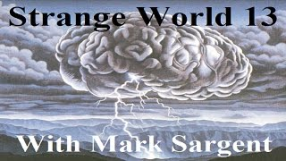 SW13 - Flat Earth Brainstorming - Mark Sargent ✅