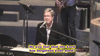 Don Moen: He Never Sleeps (2011 - Live with lyrics)