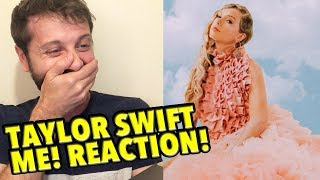 Taylor Swift - ME! REACTION