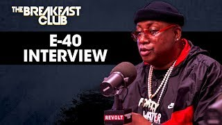 The Breakfast Club - E-40 Talks Liquor Business, Music Ownership, Nipsey Hussle, New Album + More