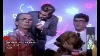 Mental as Anything - Live it up 1984