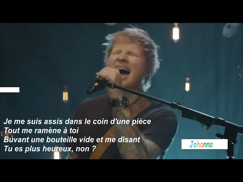 Ed Sheeran Happier Traduction Française Live