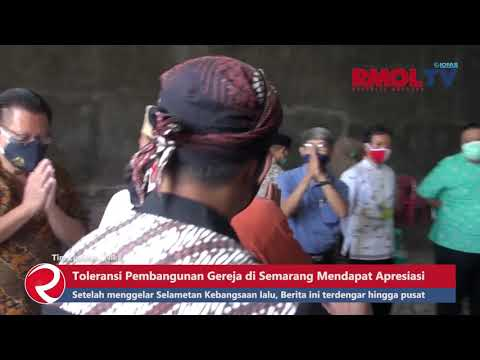 Toleransi Pembangunan Gereja di Semarang Mendapat Apresiasi