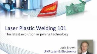 Laser Plastic Welding 101 - Part 1