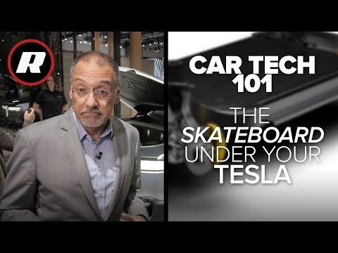 Car Tech 101: The skateboard under your Tesla