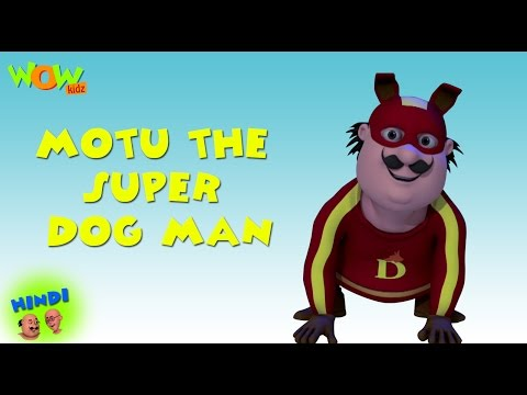 Motu The Super Dog Man - Motu Patlu in Hindi - ENGLISH, SPANISH & FRENCH SUBTITLES! -As seen on Nick