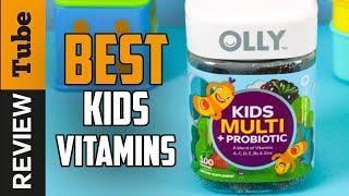 ✅Kids Vitamins: Best Vitamins for Kids 2021 (Buying Guide)