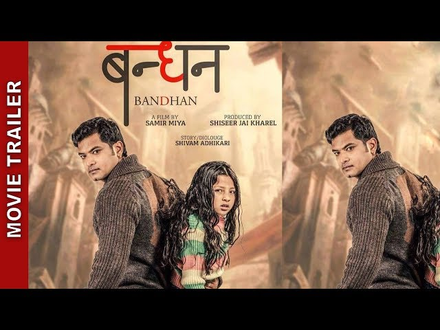 """Thumnail of New Nepali Movie - """" Bandhan"""" Official Trailer"""