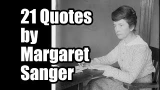21 Quotes By Margaret Sanger