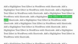 Add a Highlighter Text Effect in WordPress with Shortcode