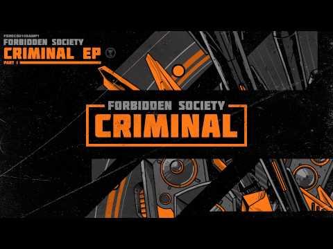 Forbidden Society - Criminal [FSRECS010SAMP1]
