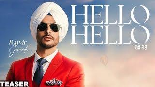 Hello Hello | Rajvir Jawanda | New Punjabi Song | Latest Punjabi Song 2018 | Punjabi Songs | Gabruu