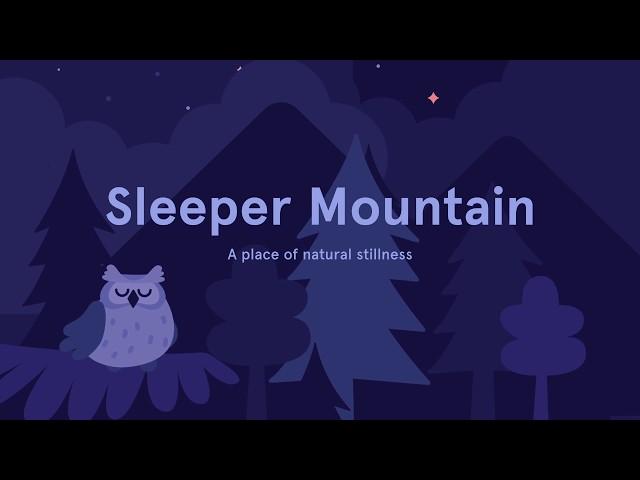 Sleepcast: Sleeper Mountain from Sleep by Headspace