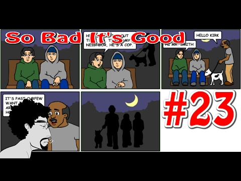 So Bad It's Good #23: Law For Kids