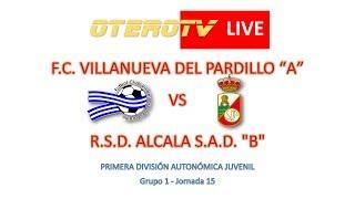 R.F.F.M. - Jornada 15 - Primera División Autonómica Juvenil (Grupo 1): F.C. Villanueva del Pardillo 2-2 R.S.D. Alcala S.A.D.