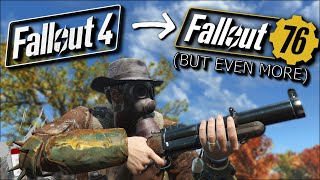 How To Turn Fallout 4 Into Fallout 76 But Even More - Fallout 76 in Fallout 4 Mods
