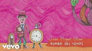 Joan Miquel Oliver - Rumba Del Temps (Mallorquí)