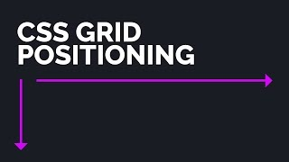 The Ultimate CSS Grid Positioning Tutorial