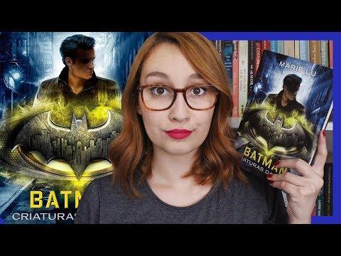 Batman: Criaturas da Noite (Marie Lu) | Resenhando Sonhos